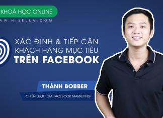 Xác định và tiếp cận khách hàng mục tiêu trên Facebook - hisella.vn
