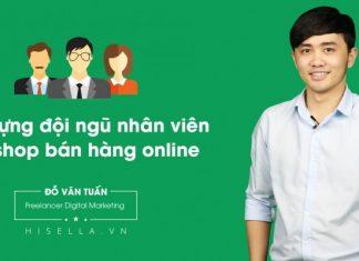 """Khóa học """"xây dựng đội ngũ nhân viên cho shop bán hàng online"""" - hisella"""